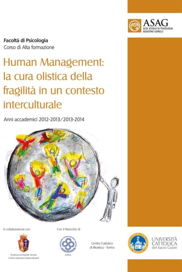 Corso di Alta formazione in «Human Management: la cura olistica della fragilità in un contesto interculturale»