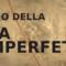 """Il Libro. """"Elogio della vita imperfetta"""""""