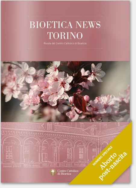 Bioetica News Torino - Numero Speciale: Aborto post-nascita