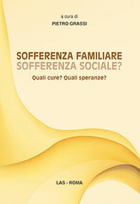 Libro - Grassi - Sofferenza familiare, sofferenza sociale?