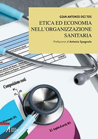 Copertina del libro - dei tos - etica ed economia nell'organizzazione sanitaria