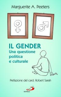 Il gender - una questione politica e culturale - Peeters - San Paolo