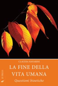 NAVARINI Claudia La fine della vita  umana IFpress cop vol. 2015