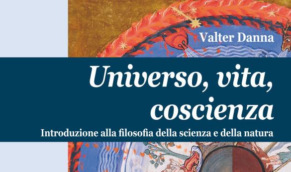 Il Libro «Universo, vita, coscienza » di Danna V.