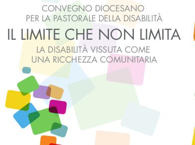 «Il limite che non limita», convegno diocesano Pastorale della Disabilità