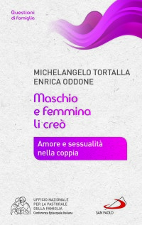 TORTALLA M._Maschio e femmina li creò_san paolo 2015