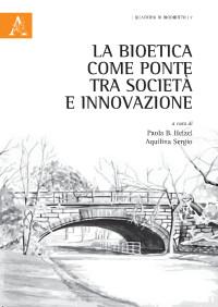 La bioetica come ponte tra società e innovazione_Helzel_Aquilina_Aracne_cop