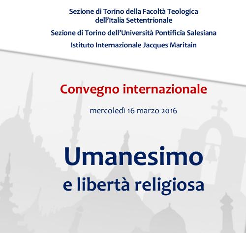 «Umanesimo e libertà religiosa»