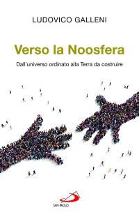 Verso la Noosfera_Galleni_ San Paolo_copertina