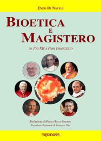Bioetica e magistero_ Enzo Di  Natali_medinova_copertina