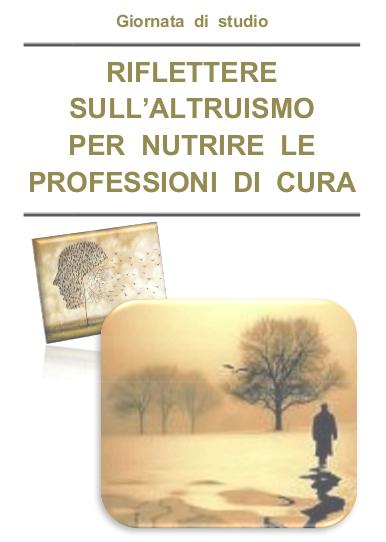 Riflettere sull'altruismo per nutrire le professioni di cura