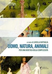 Battaglia L., uomo, natura, animali_altravista edizioni 2016