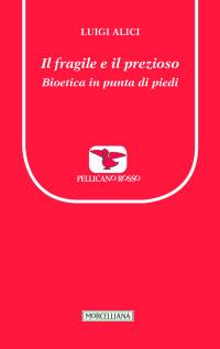 Alici L. - Il fragile e il prezioso - Morcelliana - copertinacover