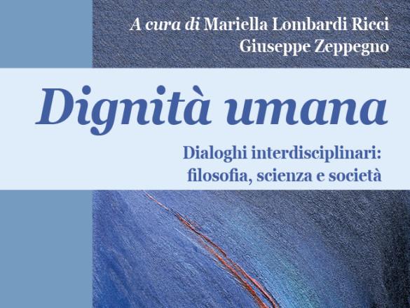 Il Libro: «Dignità umana» di Lombardi Ricci M. – Zeppegno G.