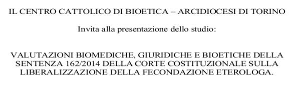 Valutazioni biomediche, giuridiche e bioetiche della sentenza 162/2014 della Corte Costituzionale