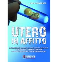 Perucchietti E., Utero in affitto, Revoluzione, 2016, cop