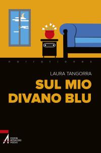 Tangorra L., Sul mio divano blu, Messaggero Padova 2016, cop