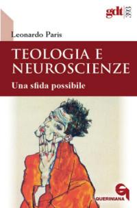 PARIS L._ Teologia e neuroscienze_Queriniana 2017_cop