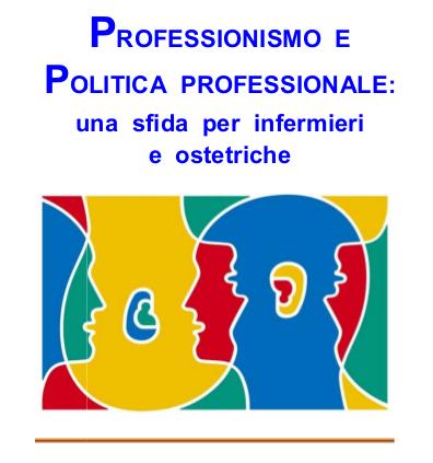 Professionismo e politica professionale: una sfida tra infermieri e ostetriche