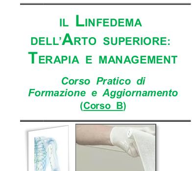 Il Linfedema dell'arto superiore. Terapia e management – Corso B