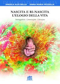 A. Bello - A.M. Pezzella, nascita e ri-nascita, Pul 2017