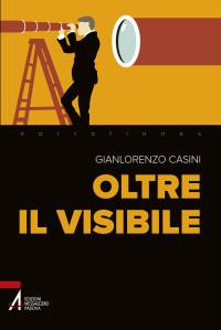 Casini G._Oltre il visibile,  2017, Messaggero Padova