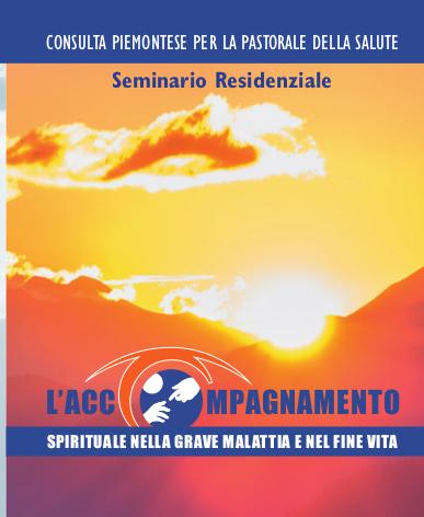 L'accompagnamento spirituale nella grave malattia e nel fine vita