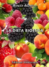 AGNELLI R._La dieta bioetica_ Universum 2017_cop