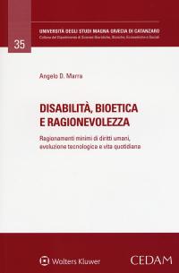 MARRA-A_-Disabilità-bioetica-e-ragionevolezza-cedam-2017