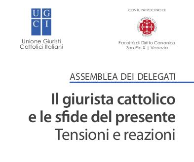 Il giurista cattolico e le sfide del presente. Tensioni e reazioni