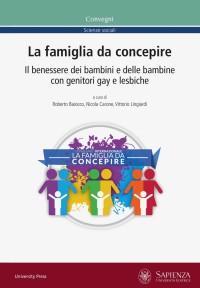 BAIOCCO R CARONE N LINGIARDI V La famiglia da concepire Laterza 2017