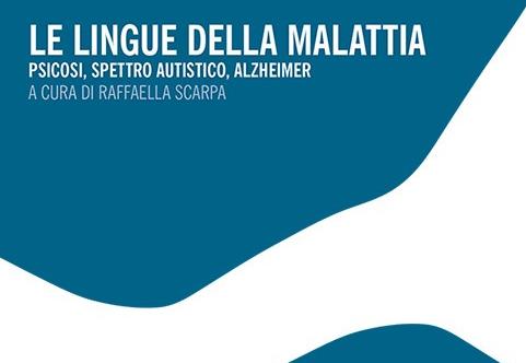 Il Libro «Le lingue della malattia» di Raffaella Scarpa