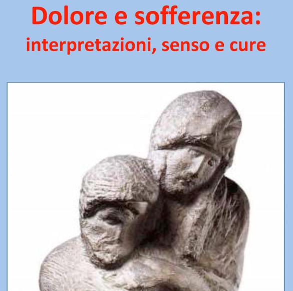 Dolore e sofferenza: interpretazioni, senso e cure