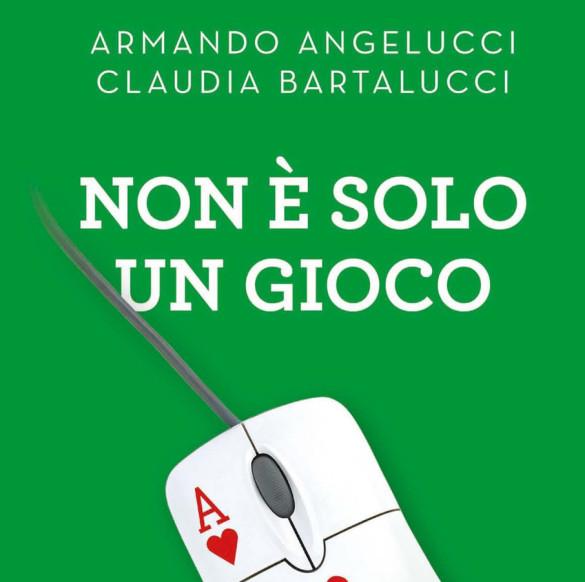 Il Libro «Non è solo un gioco» di Angelucci A., Bartalucci C.