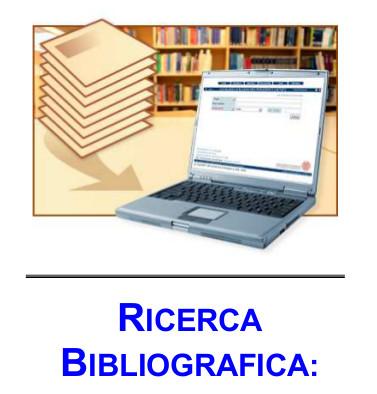 Ricerca bibliografica: strumento di buona pratica assistenziale