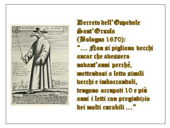 Fig.3  «Medico della peste nera», ritratto del XVII secolo e Decreto di «economia sanitaria» del Sant'Orsola di Bologna del medesimo periodo