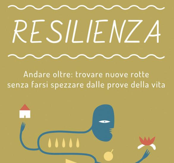 Il Libro «Resilienza» di Astori S.