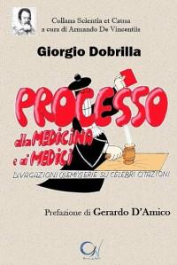 DOBRILLA G_Processo alla medicina e ai medici_C1V edizioni 2017 cop