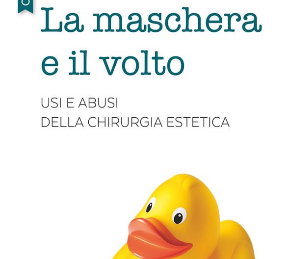 Il Libro «La maschera e il volto» di Faggioni M.
