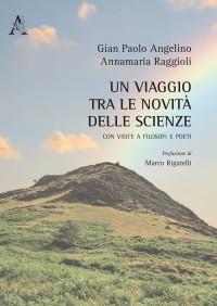 ANGELINO _RAGGIOLI_ Un viaggio tra le novità delle scienze ARACNE 2017 COP