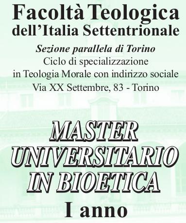 Master universitario biennale in Bioetica: primo anno a.a. 2018-2019, Facoltà Teologica di Torino