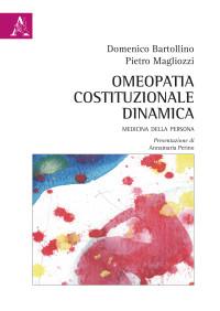 BARTOLLINO_MAGLIOZZI_ Omeopatia costituzionale dinamica_ Aracne 2018