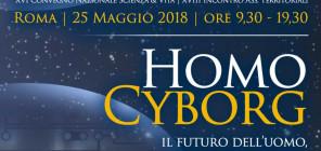 HOMO-CYBORG_Scienza e Vita 2018 Convegno_banner