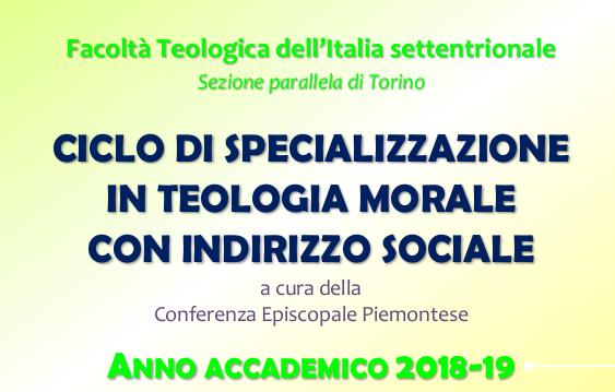Ciclo di Specializzazione in Teologia morale con indirizzo sociale
