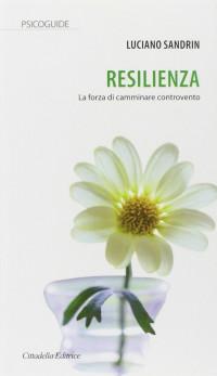 SANDRIN L Resilienza CITTADELLA 2018