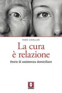 CAVALLARI F_ La cura è relazione_ Lindau 2018