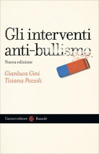 GINI G, POZZOLI T, Gli interventi anti-bullismo_ Carocci 2018