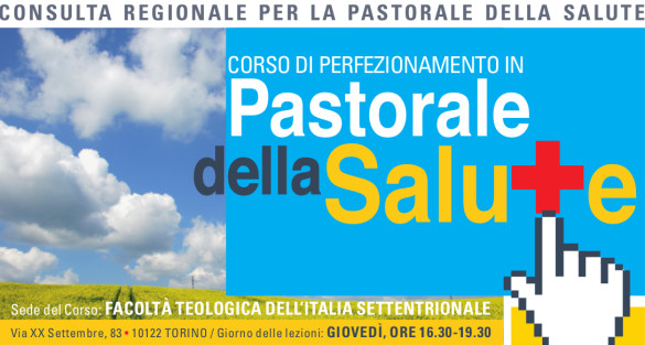 Corso di Perfezionamento in Pastorale della Salute