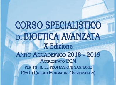 Segnaliamo:  Corso Specialistico in Bioetica Avanzata