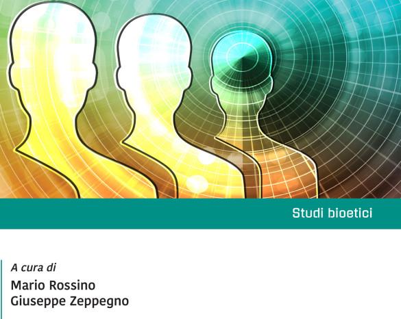 Il Libro «Il potenziamento umano. Prospettive bioetiche» di Rossino M. – Zeppegno G.
